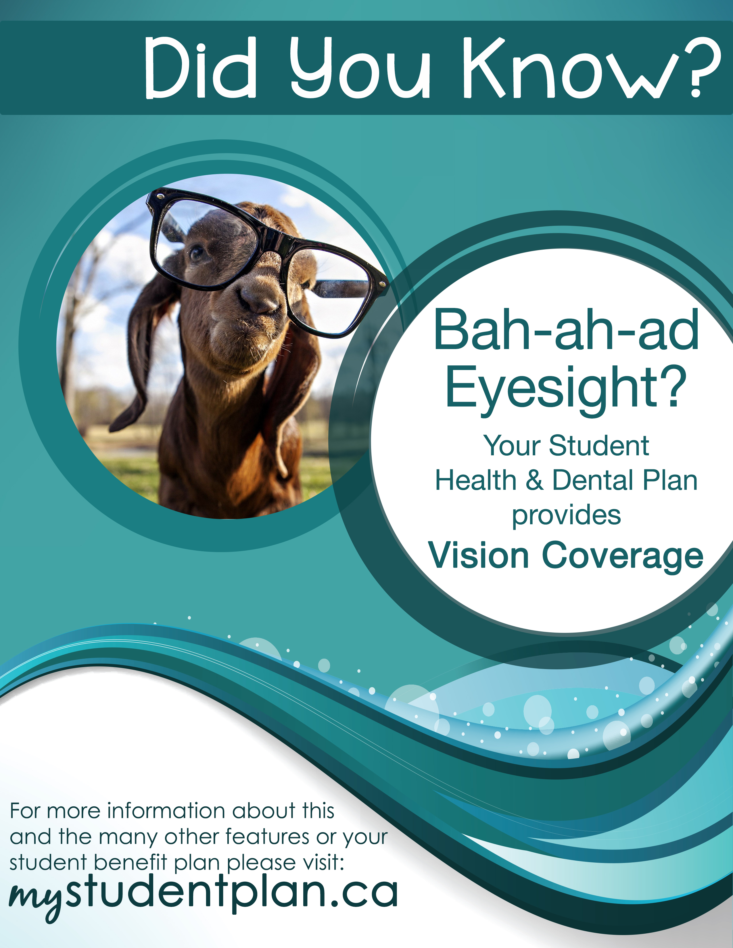 Did you know? Bah-ah-ad eyesight? (picture of a sheep) Your student health and dental plan provides vision coverage